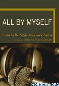 Download ebook All by Myself by Steve Hamelman (.ePUB)