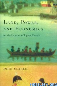 Download ebook Land, Power & Economics... by John Clarke (.PDF)
