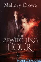 Download ebook The Bewitching Hour Series by Mallory Crowe (.ePUB)(.AZW3)