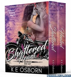 Download ebook The Shattered Heart Box Set 1-2 by K E Osborn (.ePUB)
