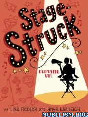 Download ebook Stage Struck series by Lisa Fiedler et al (.ePUB)+