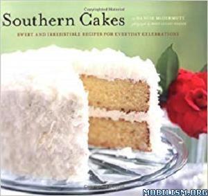 Southern Cakes by Nancie McDermott