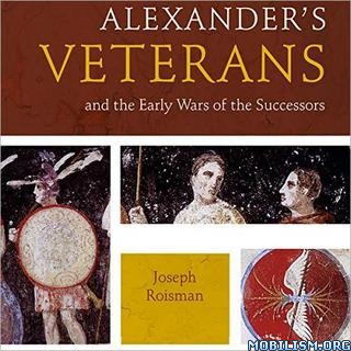 Alexander's Veterans by Joseph Roisman