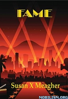 Download ebook Fame by Susan X Meagher (.ePUB)