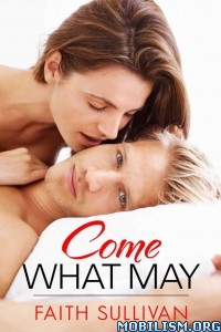 Download ebook Come What May by Faith Sullivan (.ePUB)