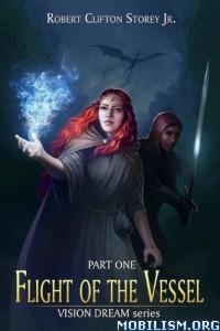 Download ebook Vision Dream series by Robert Clifton Storey Jr. (.ePUB)+