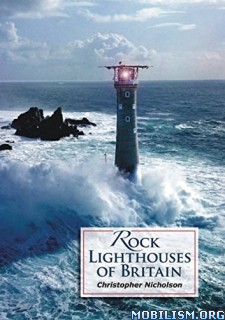 Download Rock Lighthouses of Britain by Christopher Nicholson (.ePUB)