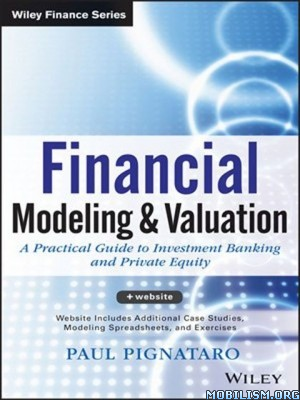 eBook Releases • Financial Modeling and Valuation by Paul Pignataro (.ePUB)