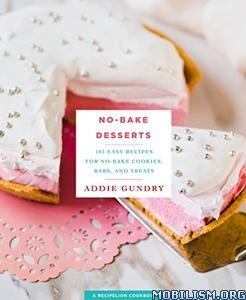 Download ebook No-Bake Desserts by Addie Gundry (.ePUB)