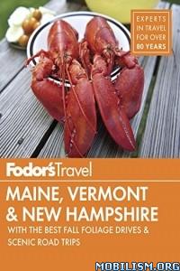 Download Maine, Vermont & New Hampshire by Debbie Hagan et al (.ePUB)