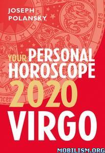 Virgo 2020: Your Personal Horoscope by Joseph Polansky