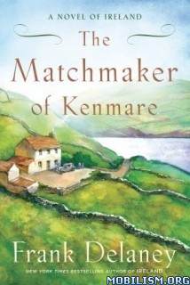 Download The Matchmaker of Kenmare by Frank Delaney (.ePUB)
