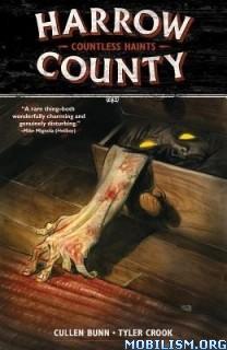 Harrow County by Cullen Bunn & Tyler Crook (.CBR)