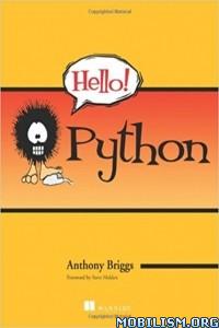 Download ebook Hello Python by Anthony Briggs (.ePUB)