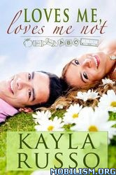 Download Loves Me, Loves Me Not by Kayla Russo (.ePUB)