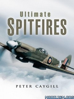Download Ultimate Spitfires by Peter Caygill (.ePUB)