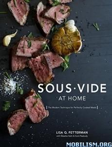 Sous Vide at Home by Lisa Q. Fetterman