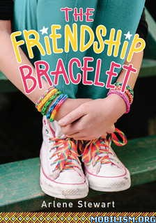 Download ebook The Friendship Bracelet by Arlene Stewart (.ePUB)