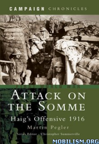 Download ebook Attack on the Somme by Martin Pegler (.ePUB)
