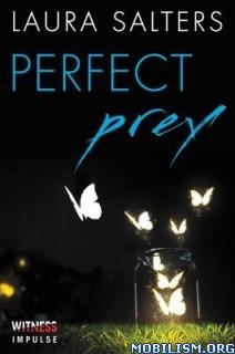 Download ebook Perfect Prey by Laura Salters (.ePUB)(.MOBI)
