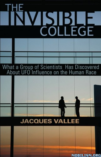 The Invisible College by Jacques Vallee