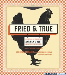 Download ebook Fried & True by Lee Brian Schrager, Adeena Sussman (.ePUB)