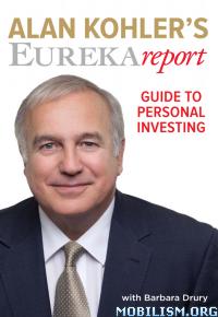 Download ebook Alan Kohler's Eureka Report by Alan Kohler (.ePUB)(.AZW3)