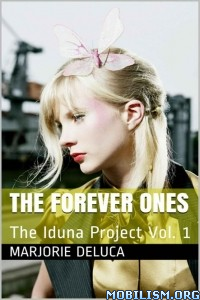 Download ebook The Forever Ones by Marjorie DeLuca (.ePUB)