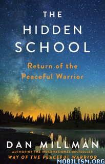 Download ebook The Hidden School by Dan Millman (.ePUB)