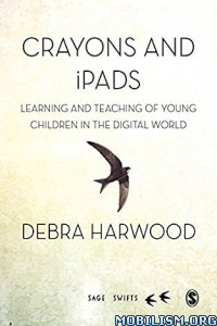 Download ebook Crayons & iPads by Debra Harwood (ePUB)