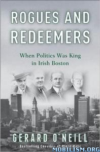 Download ebook Rogues & Redeemers by Gerard O'Neill (.ePUB)