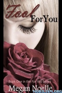 Download ebook Fool For You by Megan Noelle (.ePUB)