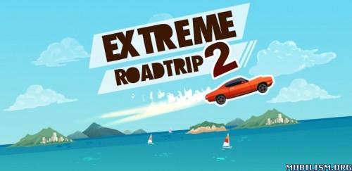 Extreme Road Trip 2 v3.14.0.1 [Free Shopping] Apk