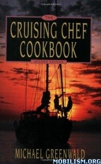 Download Cruising Chef Cookbook, 2nd ed. by Michael Greenwald (.ePUB)