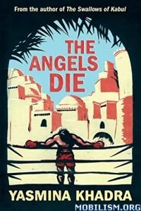 Download The Angels Die by Yasmina Khadra (.ePUB)