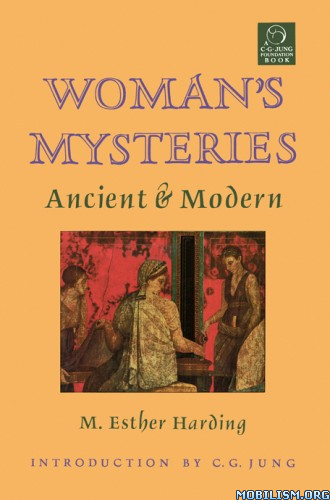 Download Women's Mysteries by Mary Esther Harding (.ePUB)