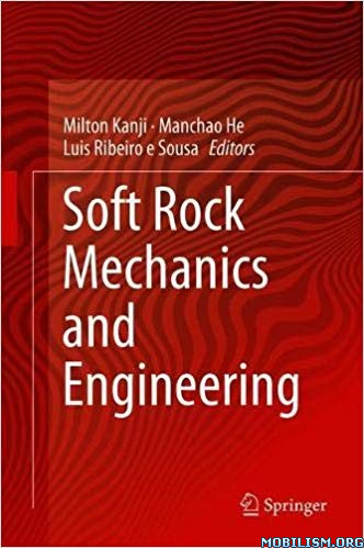 Soft Rock Mechanics and Engineering by Milton Kanji