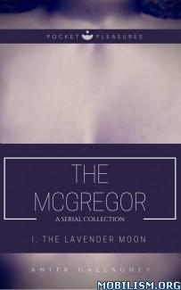 Download ebook The Lavender Moon by Anita Gallagher (.ePUB) (.MOBI)