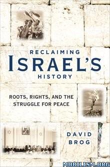 Download ebook Reclaiming Israel's History by David Brog (.ePUB)