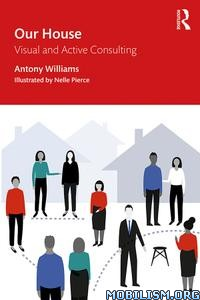 Our House 2nd Edition by Antony Williams