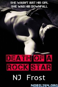 Download ebook Death of a Rock Star by NJ Frost (.ePUB)