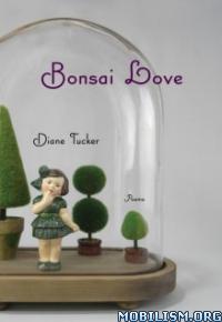 Download Bonsai Love by Diane L Tucker (.ePUB)(.AZW3)