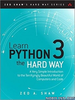 Download ebook Learn Python 3 the Hard Way by Zed A. Shaw (.ePUB)