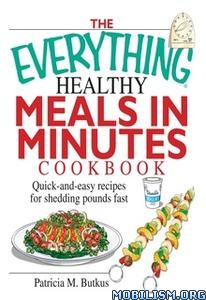 Healthy Meals in Minutes Cookbook by Patricia M Butkus