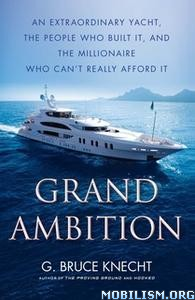 Grand Ambition by G. Bruce Knecht
