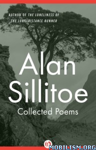 Download ebook Collected Poems by Alan Sillitoe (.ePUB) (.MOBI)