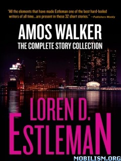 Download ebook Amos Walker Collection by Loren D. Estleman (.ePUB)+
