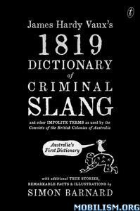 James Hardy Vaux's 1819 Dictionary by Simon Barnard