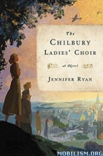 Download ebook The Chilbury Ladies' Choir by Jennifer Ryan (.MP3)