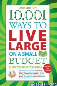 Live Large on a Small Budget by The Writers of Wise Bread